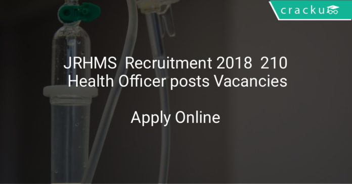jrhms recruitment 2018 - Apply online 210 Health Officer posts | www.jrhms.jharkhand.gov.in CHO Vacancies
