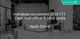 mahabeej recruitment 2018 - Apply online for 171 Clerk, field officer & other posts