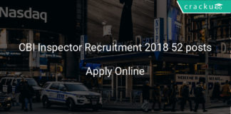 cbi inspector recruitment 2018 apply online 52 posts