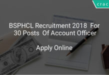 BSPHCL Recruitment 2018 Apply Online For 30 Posts Of Account Officer