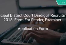 Principal District Court Dindigul Recruitment 2018 Application Form For Reader, Examiner