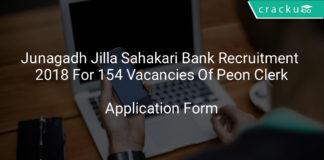 Junagadh Jilla Sahakari Bank Recruitment 2018 Application Form For 154 Vacancies Of Peon Clerk