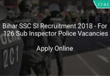 bihar ssc si recruitment 2018 - Apply online for 126 Sub Inspector police vacancies