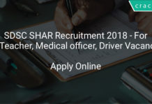 sdsc shar recruitment 2018 - Apply online for 20 Teacher, Medical officer, Driver & Other Vacancies