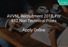 avvnl recruitment 2018, Apply online for 812 Non technical posts (edited)