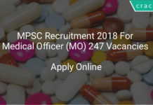 mpsc recruitment 2018 for medical officer (MO) 247 vacancies - Apply online