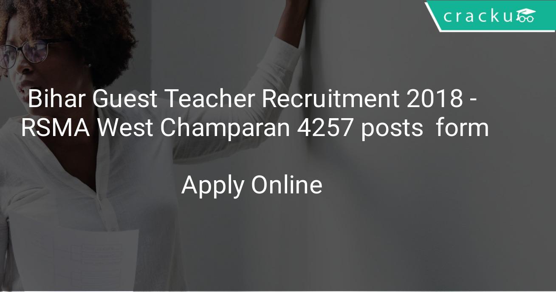 Bihar Guest Teacher Recruitment 2018 - RSMA West Champaran 4257