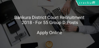 Bankura District Court Recruitment 2018 - Apply Online For 55 Group D Posts