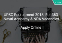 UPSC Recruitment 2018 Apply Online For 383 Naval Academy & NDA Vacancies