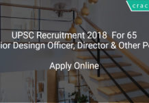 UPSC Recruitment 2018 Apply Online For 65 Senior Desingn Officer, Director & Other Posts