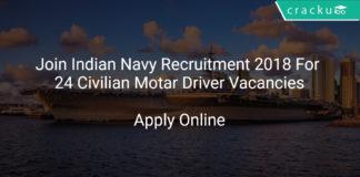 Join Indian Navy Recruitment 2018 Apply Online For 24 Civilian Motar Driver Vacancies