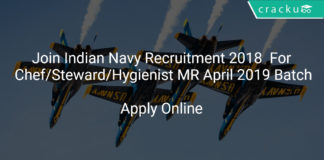 Join Indian Navy Recruitment 2018 Apply Online For Chef/Steward/Hygienist MR April 2019 Batch