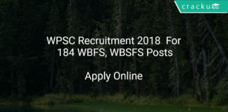 WPSC Recruitment 2018 Apply Online For 184 WBFS, WBSFS Posts