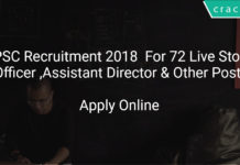 UPSC Recruitment 2018 Apply Online For 72 Live Stock Officer ,Assistant Director & Other Posts