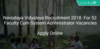 [:en]Navodaya Vidyalaya Recruitment 2018 Apply Online For 52 Faculty Cum System Administrator Vacancies[:]