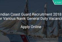 [:en]Indian Coast Guard Recruitment 2018 Apply Online For Various Navik General Duty Vacancies[:]