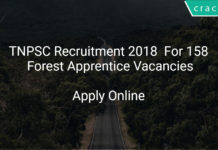 TNPSC Recruitment 2018 Apply Online For 158 Forest Apprentice Vacancies