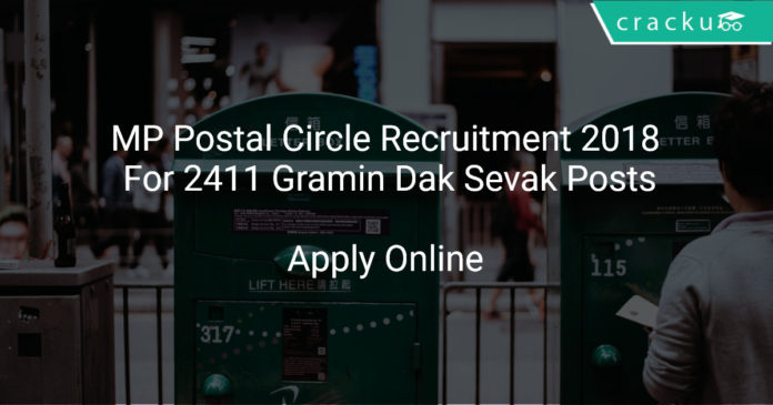 MP Postal Circle Recruitment 2018 Apply Online For 2411 Gramin Dak Sevak Posts