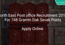 North East Post office Recruitment 2018 Apply Online For 748 Gramin Dak Sevak Posts