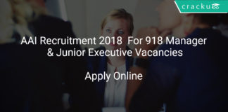 AAI Recruitment 2018 Apply Online For 918 Manager & Junior Executive Vacancies