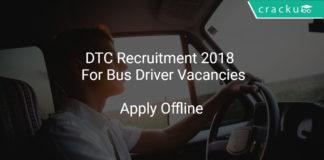 DTC Recruitment 2018 Apply Offline For Bus Driver Vacancies