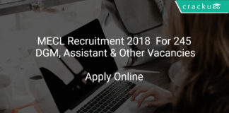 MECL Recruitment 2018 Apply Online For 245 DGM, Assistant & Other Vacancies