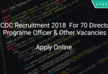 NCDC Recruitment 2018 Apply Online For 70 Director, Programe Officer & Other Vacancies