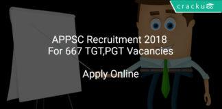 APPSC Recruitment 2018 Apply Online For 667 TGT,PGT Vacancies