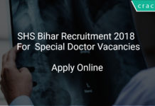 SHS Bihar Recruitment 2018 Apply Online For Special Doctor Vacancies