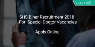 SHS Bihar Recruitment 2018 Apply Online For Special Doctor Vacancies