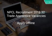 NPCL Recruitment 2018 Apply Offline 32 Trade Apprentice Vacancies