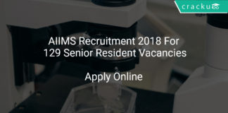 AIIMS Recruitment 2018 Apply Online For 129 Senior Resident Vacancies