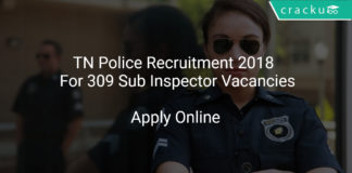 TN Police Recruitment 2018 Apply Online For 309 Sub Inspector Vacancies