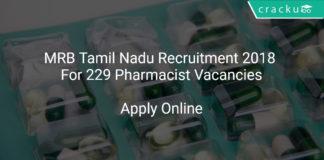 MRB Tamil Nadu Recruitment 2018 Apply Online For 229 Pharmacist Vacancies