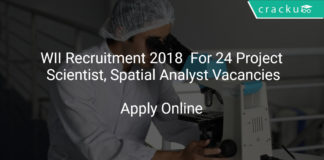 WII Recruitment 2018 Apply Online For 24 Project Scientist, Spatial Analyst Vacancies