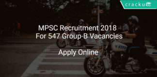 MPSC Recruitment 2018 Apply Online For 547 Group-B Vacancies