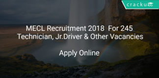 MECL Recruitment 2018 Apply Online For 245 Technician, Junior Driver & Other Vacancies