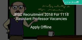 JPSC Recruitment 2018 Apply Offline For 1118 Assistant Professor Vacancies