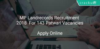 MP Landrecords Recruitment 2018 Apply Online For 143 Patwari Vacancies