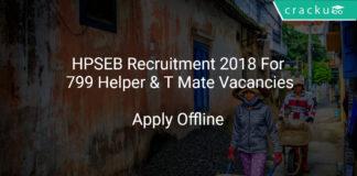 HPSEB Recruitment 2018 Apply Offline For 799 Helper & T Mate Vacancies