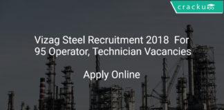 Vizag Steel Recruitment 2018 Apply Online For 95 Operator, Technician Vacancies