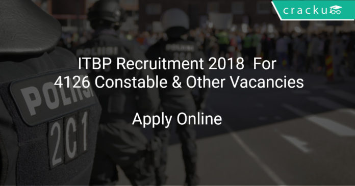 ITBP Recruitment 2018 Apply Online For 4126 Constable & Other Vacancies