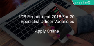 IOB Recruitment 2018 Apply Online For 20 Specialist Officer Vacancies
