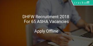 DHFW Recruitment 2018 Apply Offline For 65 ASHA Vacancies