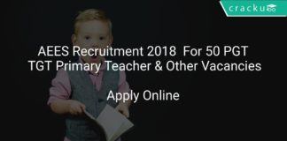 AEES Recruitment 2018 Apply Online For 50 PGT, TGT Primary Teacher & Other Vacancies