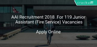 AAI Recruitment 2018 Apply Online For 119 Junior Assistant (Fire Service) Vacancies