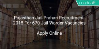 Rajasthan Jail Prahari Recruitment 2018 Apply Online For 670 Jail Warder Vacancies