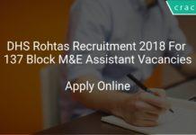 DHS Rohtas Recruitment 2018 Apply Online For 137 Block M&E Assistant Vacancies