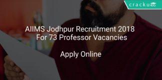 AIIMS Jodhpur Recruitment 2018 Apply Online For 73 Professor Vacancies