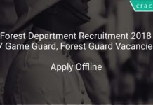 CG Forest Department Recruitment 2018 Apply Offline For 37 Game Guard, Forest Guard Vacanciees